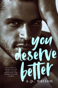 You Deserve Better-FINAL-high